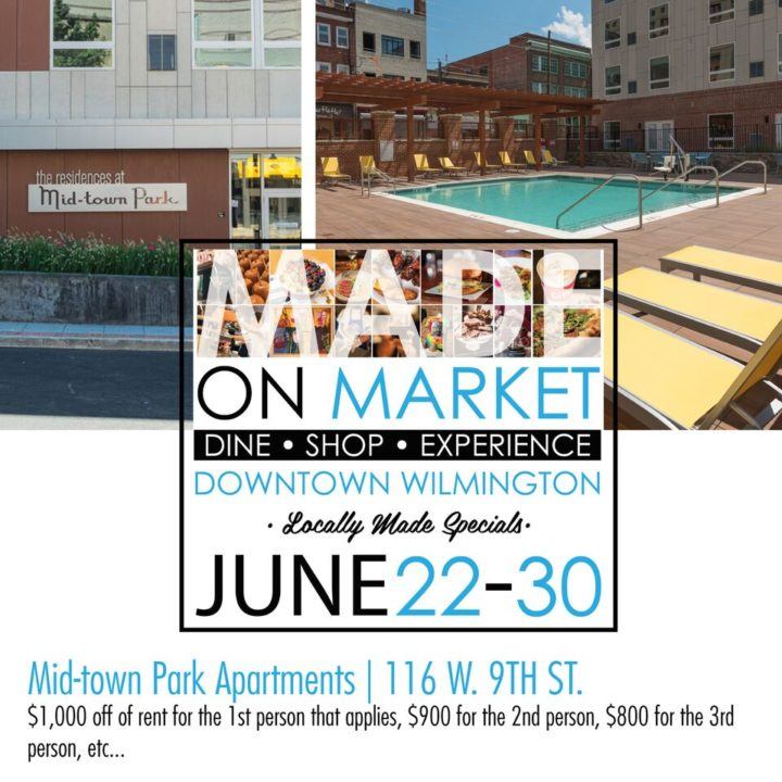 Mid-town Park specials for Made on Market the week of June 22nd to the 30th